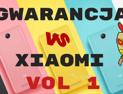 Gwarancja w Xiaomi – Ktokolwiek widział ktokolwiek wie? Część 1.