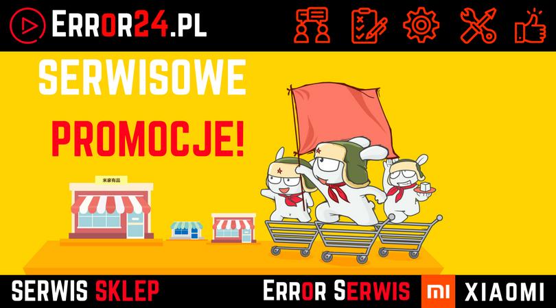 Promocje Serwis Xiaomi