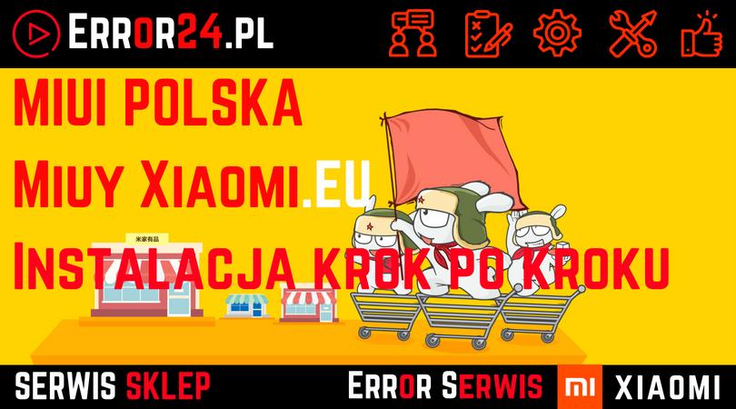 Jak zainstalować MIUI Polska Xiaomi.eu?