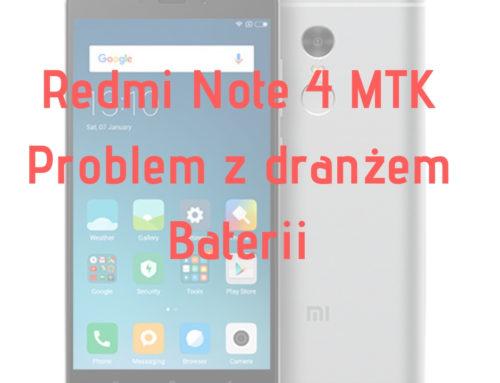 Redmi Note 4 MTK Problem dranżu baterii